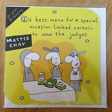 Chav MasterChef Birthday Greeting Note Card *NEW* Comedy Humour (412)