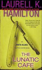 The Lunatic Cafe (Anita Blake, Vampire Hunter, Book 4) by Laurell K. Hamilton