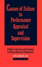Causes of Failure in Performance Appraisal and Supervision: A Guide to-ExLibrary