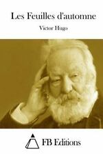 Les Feuilles D'automne by Victor Hugo (2015, Paperback)