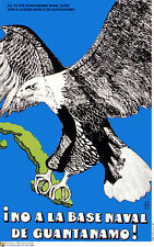 Political Cuban POSTER.No to GUANTANAMO Naval Base.Cold War Revolution art.am45