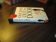 One Foot Out The Door Judith M Bardwick SIGNED Inscribed HC 2008 FREE SHIP
