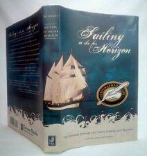 SAILING TO THE FAR HORIZON Tragic Sinking of a Tall Ship~SIGNED 1st Print~HCDJ
