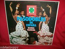 BANDA TAURINA Pasodobles de Espana LP 1976 MINT- Italy El Gato Montes Gallito