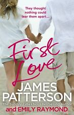 JAMES PATTERSON _____ FIRST LOVE ___ BRAND NEW ___ FREEPOST UK