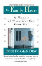 The Family Heart: A Memoir of When Our Son Came Out, Dew, Robb Forman, Good Book
