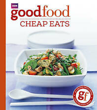 Good Food: Cheap Eats: Triple-tested Recipes: Tried-and-tested Recipes (BBC Good
