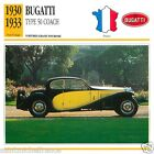 BUGATTI TYPE 50 COACH 1930 1933 CAR VOITURE FRANCE CARTE CARD FICHE