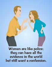 METAL REFRIGERATOR MAGNET Women Like Police Have Evidence Want Confession Humor