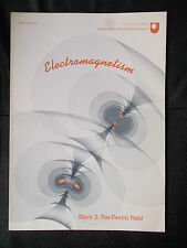 ELECTROMAGNETISM OPEN UNIVERSITY BLOCK 2 THE ELECTRIC FIELD 1980