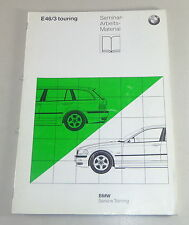 Schulungsunterlage Seminar BMW 3er Touring E46/3 Stand 06/1999