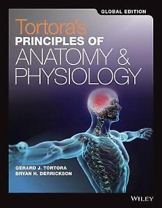 Tortora's Principles of Anatomy and Physiology by Bryan H. Derrickson, Gerard J…