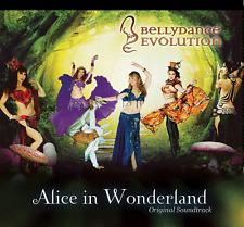 Bellydance Evolution - Alice in Wonderland Original Soundtrack CD (2014 Release)