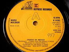 """MARIA MULDAUR - GRINGO EN MEXICO   7"""" VINYL"""