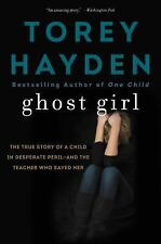 Ghost Girl by Torey Hayden (2017, Paperback)