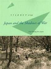 Silence to Light : Japan and the Shadows of War by Stewart, Frank
