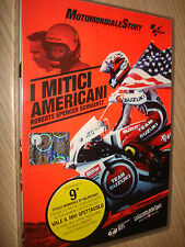 DVD N°9 MOTOMONDIALE STORY OFFICIAL COLLECTION MOTO GP I MITICI AMERICANI