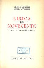Anceschi, Antonielli: Lirica del novecento Antologia della poesia italiana