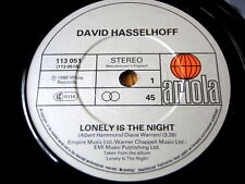 "DAVID HASSELHOFF - LONELY IS THE NIGHT  7"" VINYL"