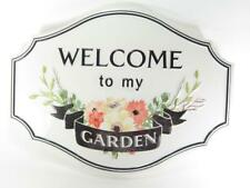 """Welcom to my Garden "" Embossed Metal Wall Sign 16"" L Wall Decor"