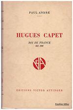 ANDRE Paul - HUGUES CAPET