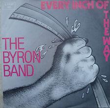"7""1981 BYRON BAND (= URIAH HEEP ) Every Inch Of The Way"