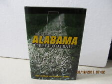 Tales From Alabama Prep Football Ron Ingram & Rubin Grant University of Alabama