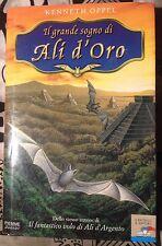 Il grande sogno di Ali d'Oro -Kenneth Oppel- piemme junior, 2004 Prima Edizione