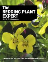 The Bedding Plant Expert: The world's best-selling book on bedding plants (Exper