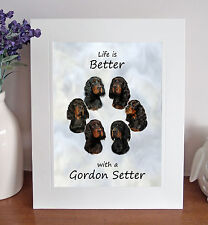 """Gordon Setter 'Life is Better' 10"""" x 8"""" Mounted Print Picture Image Fun Gift"""