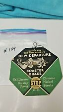 VTG 1950 's NEW DEPARTURE MODEL D USED ON SCHWINN BALLOON BICYCLE HANG TAG S