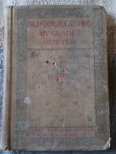 Vintage - School Reading by Grades - 6th Year - American Book Co. Unknown Year