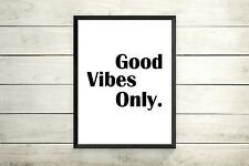 Good Vibes Only Print, Inspirational Print, Motivational Quote, Wall Art Decor