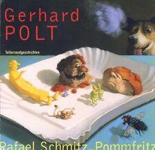 Gerhard Polt Rafael Schmitz der Pommfritz-Tellerrandgeschichten [CD]