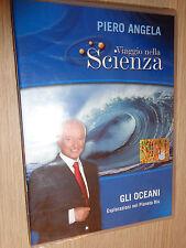 DVD N° 14 VIAGGIO NELLA SCIENZA PIERO ANGELA GLI OCEANI ESPLORAZIONE PIANETA BLU