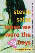 When We Were the Boys: Coming of Age on Rod Stewart's Out of Order Tour (Paperba
