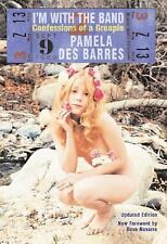 I'm with the Band : Confessions of a Groupie by Pamela Des Barres (2005,...