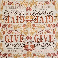 Two (2) Paper Napkins for Decoupage Give Thanks Be Grateful Thanksgiving Fall