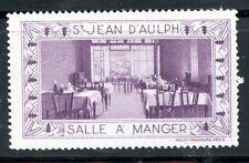 STAMP/ TIMBRE FRANCE VIGNETTE SAINT JEAN D'AULPH /  LA SALLE A MANGER