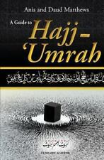 A Guide to Hajj and Umrah by Daud Matthews and Anis Matthews (2013, Paperback)
