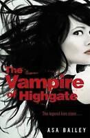 The Vampire of Highgate, Bailey, Asa, Very Good Book