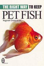 Very Good, Right Way to Keep Pet Fish, Dutta, Reginald, Book
