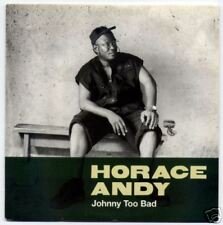 - HORACE ANDY / JOHNNY TOO BAD  CD PROMO 1 TITRE