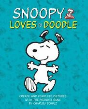 Snoopy Loves to Doodle : Create and Complete Pictures with the Peanuts Gang...