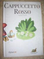 FRATELLI GRIMM - CAPPUCCETTO ROSSO - ED:KYBERKID - ANNO:2001 (SR)