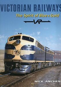 VICTORIAN RAILWAYS THE SPIRIT OF BLUE AND GOLD