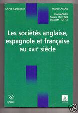 Sociétés anglaise espagnole française au XVII de Cassan
