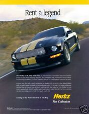 "2006 Mustang SHELBY GT Hertz Ad ""RENT A LEGEND"" Refrigerator Magnet, 40 Mil"