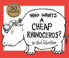 Who Wants a Cheap Rhinoceros? by Shel Silverstein (2014, Picture Book,...