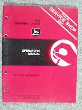 John Deere JD 570 Skid-Steer Loader Bobcat Operator's Owner's Instruction Manual